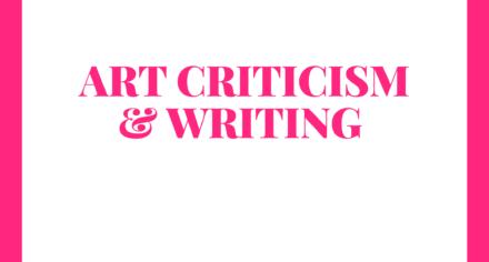 ART CRITICISM &WRITING M&M